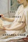 The Sweet Girl (Vintage) - Annabel Lyon