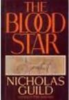 The Blood Star - Nicholas Guild