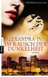 Im Rausch der Dunkelheit  - Alexandra Ivy, Kim Kerry