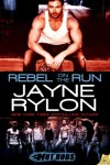 Rebel on the Run (Hot Rods) - Jayne Rylon