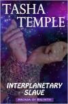 Interplanetary Slave: Arcada of Balinth - Tasha Temple