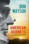 American Journeys - Don Watson
