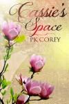 Cassie's Space - PK Corey