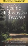 National Geographic Guide to Scenic Highways and Byways - National Geographic Society