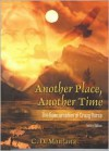 Another Place, Another Time: The Reincarnation of Crazy Horse - C.D. Montana