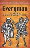 Everyman and Other Miracle and Morality Plays (Dover Thrift Editions) - Anonymous
