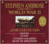 The Stephen Ambrose World War II Audio Collection - Stephen E. Ambrose,  Read by Cotter Smith