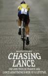 Chasing Lance - Martin Dugard