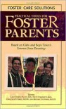 Practical Tools for Foster Parents - Lana Temple-Plotz, Lana Temple-Plotz