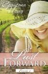 Past Forward: The Beginning, Episode 1 - Chautona Havig