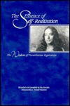 The Essence of Self-Realization: The Wisdom of Paramhansa Yogananda - Swami Kriyananda