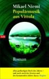 Populärmusik aus Vittula - Mikael Niemi