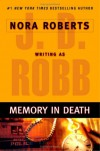 Memory in Death - Nora Roberts;J.D. Robb