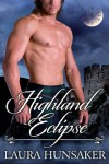 Highland Eclipse - Laura Hunsaker
