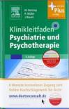 Klinikleitfaden Psychiatrie und Psychotherapie: mit Zugang zum Elsevier-Portal -