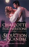 Seduction & Scandal (The Brethren Guardians #1) - Charlotte Featherstone