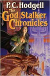 The God Stalker Chronicles - P.C. Hodgell