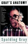 Gray's Anatomy - Spalding Gray