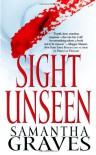 Sight Unseen - Samantha Graves
