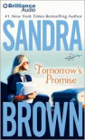 Tomorrow's Promise - Sandra Brown, Renée Raudman
