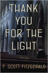 Thank You for the Light - F. Scott Fitzgerald