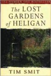 The Lost Gardens Of Heligan - Tim Smit