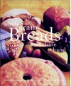 Whole Grain Breads by Machine or Hand: 200 Delicious, Healthful, Simple Recipes - Beatrice Ojakangas