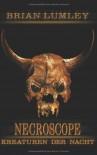 Necroscope 03. Kreaturen Der Nacht - Brian Lumley