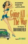 Going All the Way - Kurt Vonnegut, Sara Davidson, Dan Wakefield