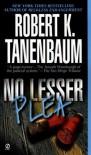No Lesser Plea (Signet) - Robert K. Tanenbaum