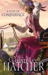A Vote of Confidence (The Sisters of Bethlehem Springs) (Sisters of Bethlehem Springs, The) - Robin Lee Hatcher