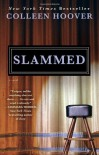 Slammed: A Novel by Hoover, Colleen Original Edition (9/18/2012) - Colleen Hoover