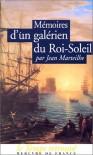 Mémoires d'un Galérien du Roi-Soleil - Jean Marteilhe, André Zysberg
