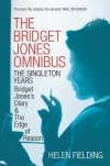 The Bridget Jones Omnibus The Singleton Years - Helen Fielding