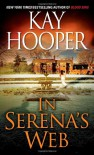 In Serena's Web - Kay Hooper
