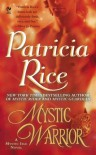 Mystic Warrior: A Mystic Isle Novel - Patricia Rice