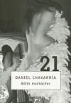 Adios Muchachos - Daniel Chavarría