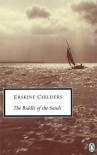The Riddle of the Sands - Erskine Childers, Geoffrey Household