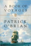A Book of Voyages - Patrick O'Brian