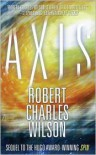 Axis (Spin #2) - Robert Charles Wilson