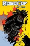 Robocop Vol.3: Last Stand Part 2 - Frank Miller