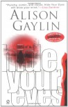 Hide Your Eyes - Alison Gaylin