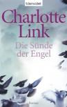 Die Sünde der Engel: Roman - Charlotte Link