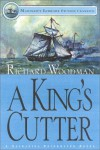 A King's Cutter - Richard Woodman