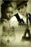 Chocolate Damsel - a.c. Mason