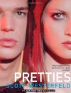Pretties  - Scott Westerfeld, Carine Montbertrand