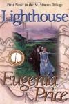 Lighthouse - Eugenia Price