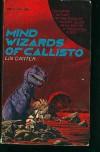 Mind Wizards of Callisto -