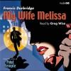 My Wife Melissa - Francis Durbridge