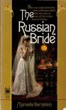 The Russian Bride - Marcelle Bernstein